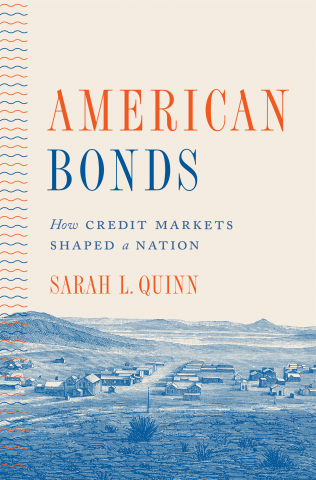 Sarah Quinn's book American Bonds published by Princeton
