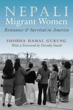 "Book Cover: ""Nepali Migrant Women: Resistance & Survival in America"""