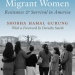 "Book Cover: ""Nepali Migrant Women: Resistance & Survival in America"""
